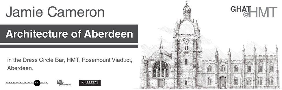 Jamie Cameron:  Architecture of Aberdeen