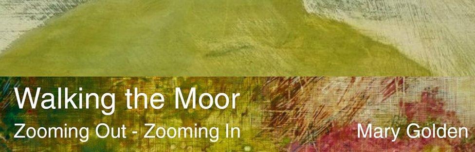 Mary Golden | Walking the Moor