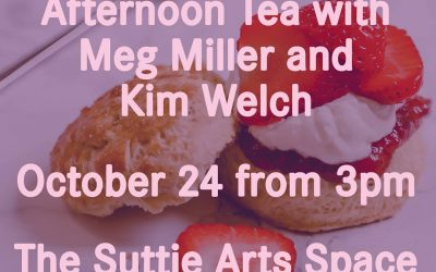 Afternoon Tea with Meg Miller and Kim Welch